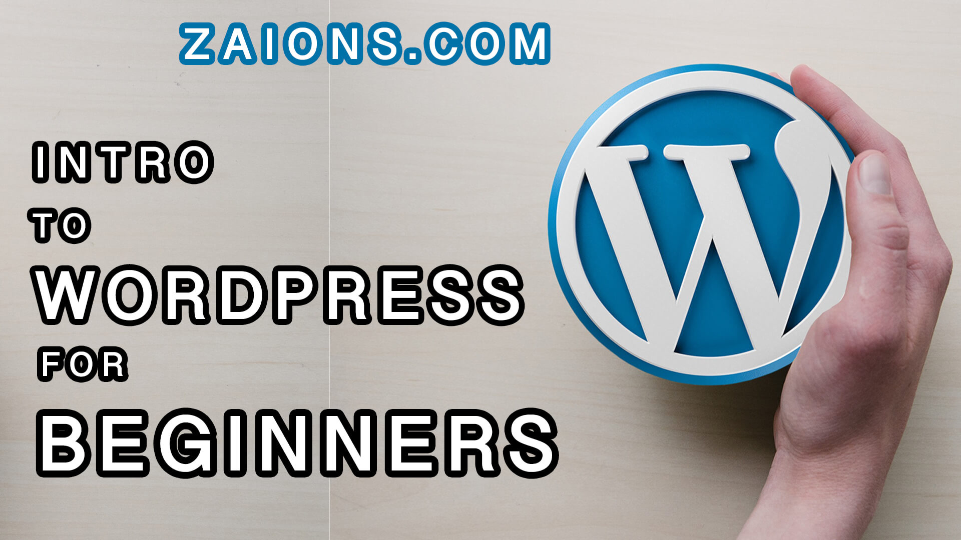 what is wordpress, introduction by Zaions.Com
