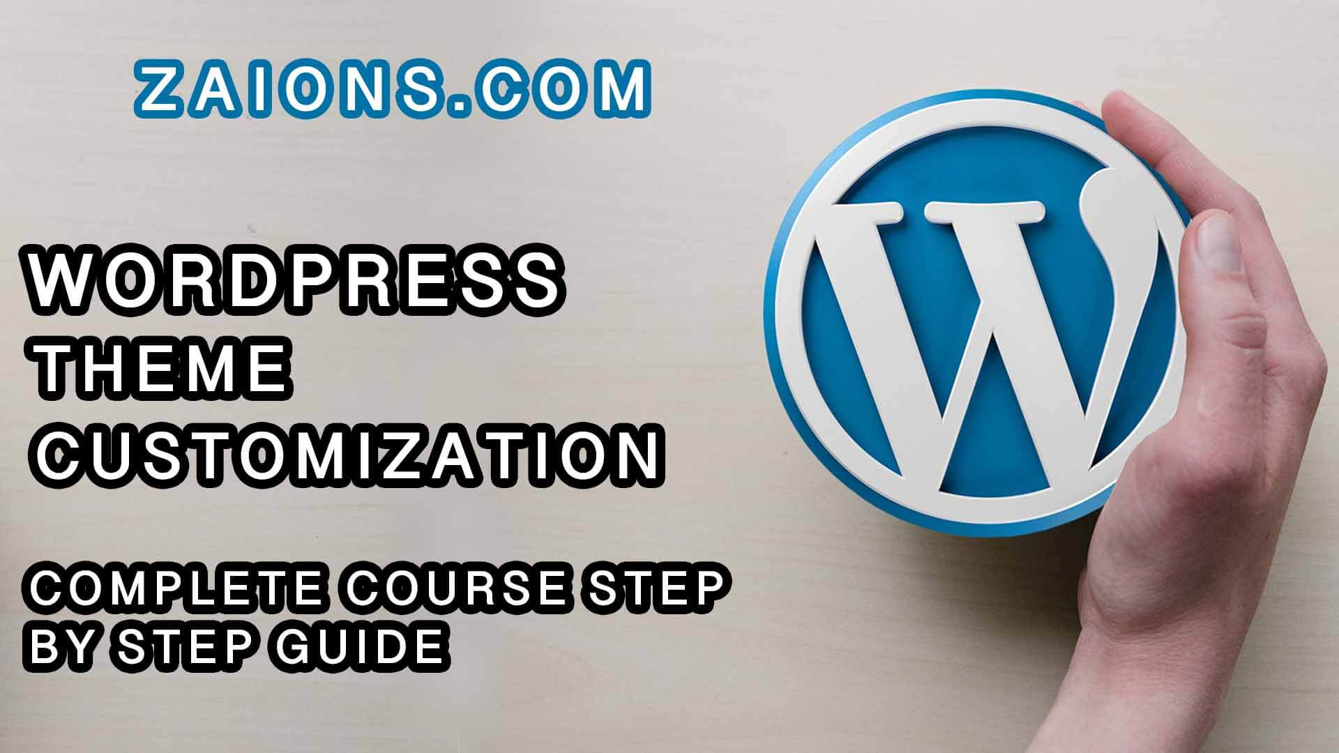 Wordpress Theme Customization Course Step by Step Guide
