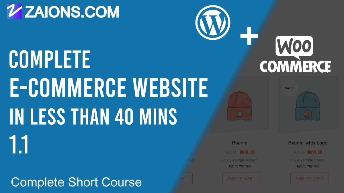 E-commerce Website in WordPress Using Woo-Commerce Plugin, in less than 40mins, Short Course - 1.1