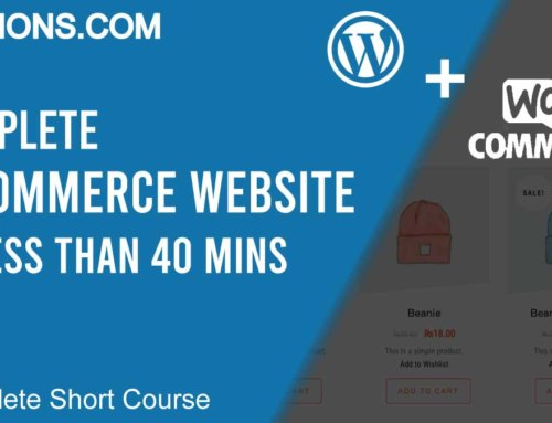 E-commerce Website in WordPress Using Woo-Commerce Plugin, in less than 40mins, Short Course – 1.4