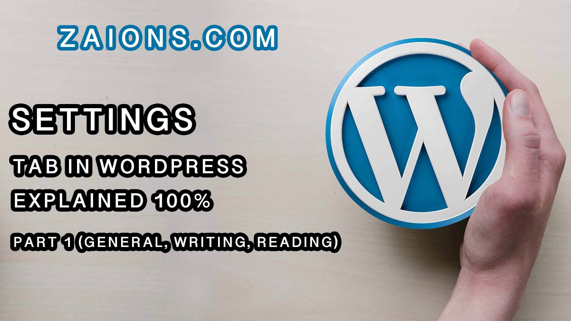 w-Settings Tab & its Sub-Options (General, Writing, Reading) in WordPress, Explained for Beginners